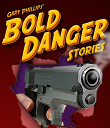 Bold Danger Stories